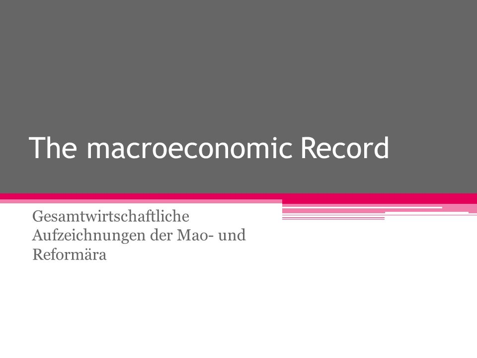 The macroeconomic Record