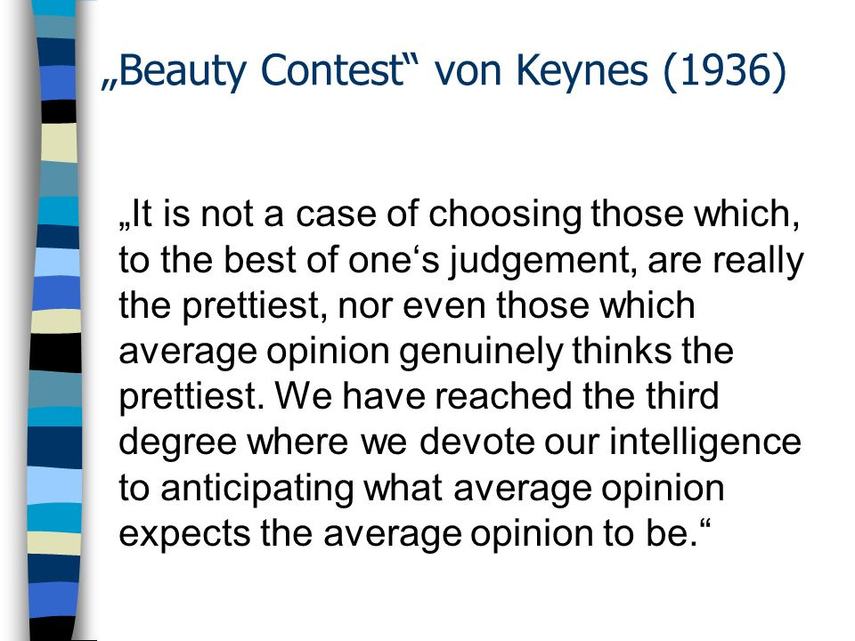 """Beauty Contest von Keynes (1936)"