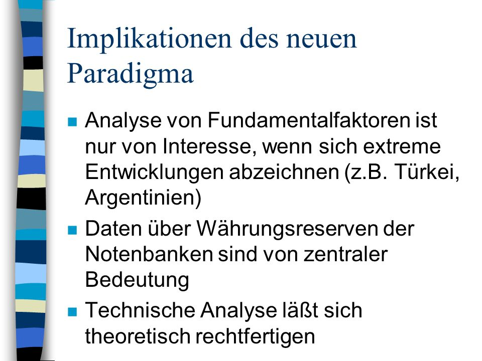 Implikationen des neuen Paradigma