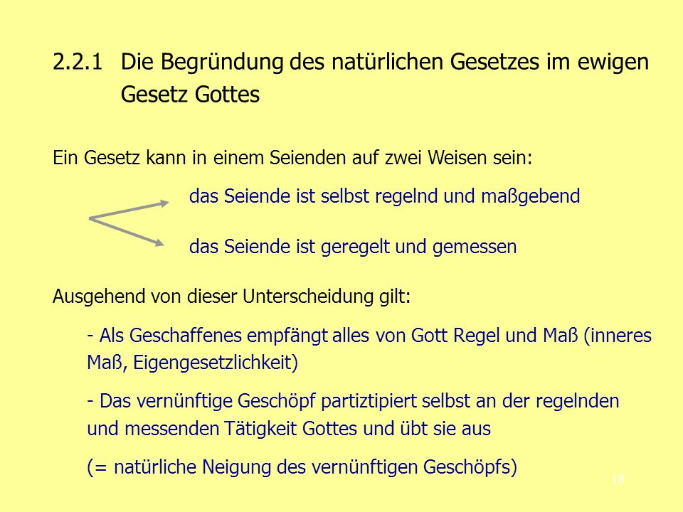2.2.1 Die Begründung des natürlichen Gesetzes im ewigen Gesetz Gottes