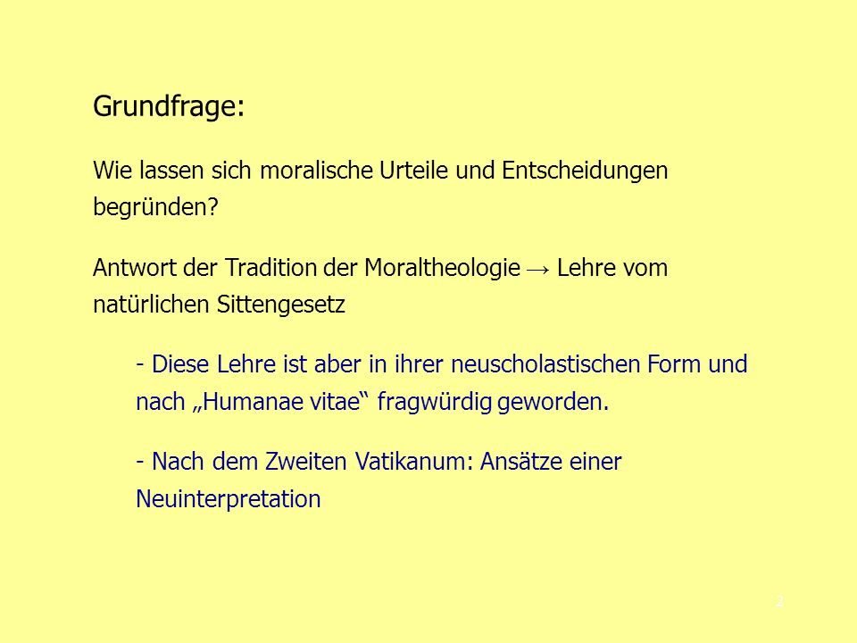 Grundfrage: Wie lassen sich moralische Urteile und Entscheidungen begründen