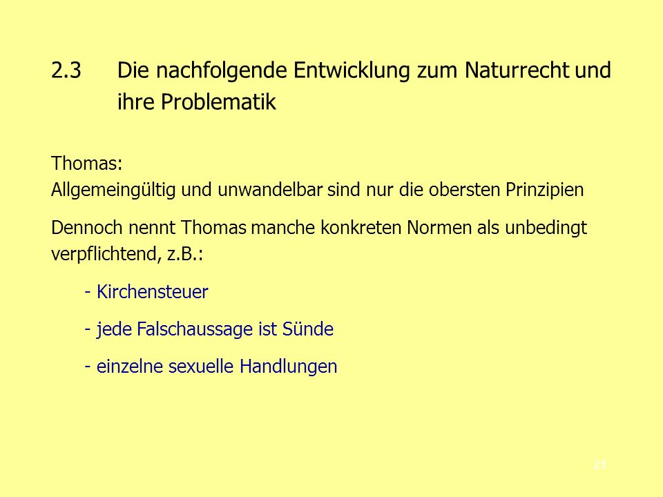 2.3 Die nachfolgende Entwicklung zum Naturrecht und ihre Problematik