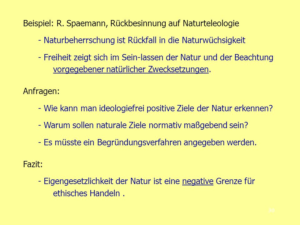 Beispiel: R. Spaemann, Rückbesinnung auf Naturteleologie