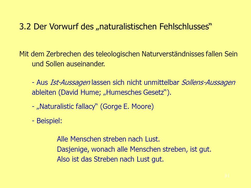 """3.2 Der Vorwurf des """"naturalistischen Fehlschlusses"""