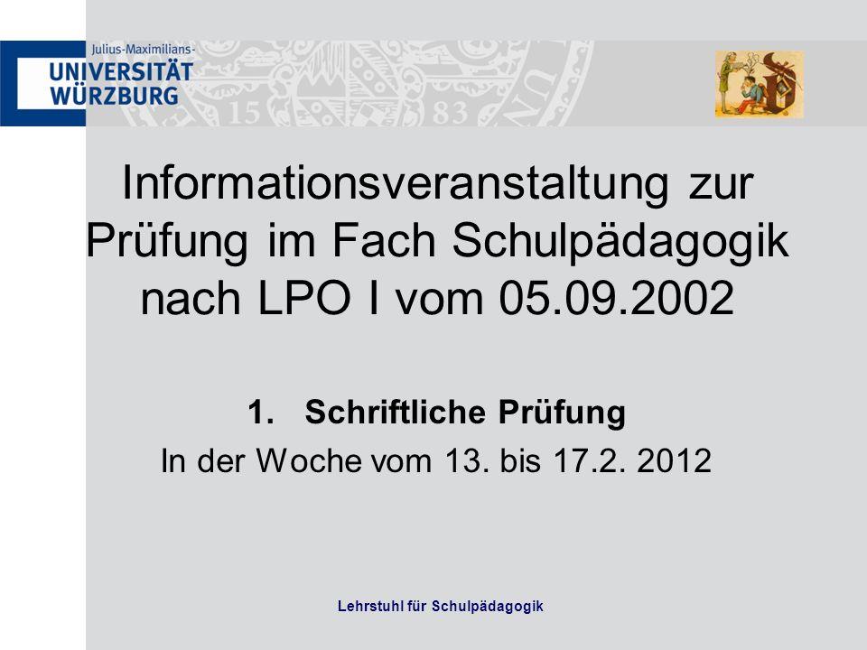 Schriftliche Prüfung In der Woche vom 13. bis 17.2. 2012