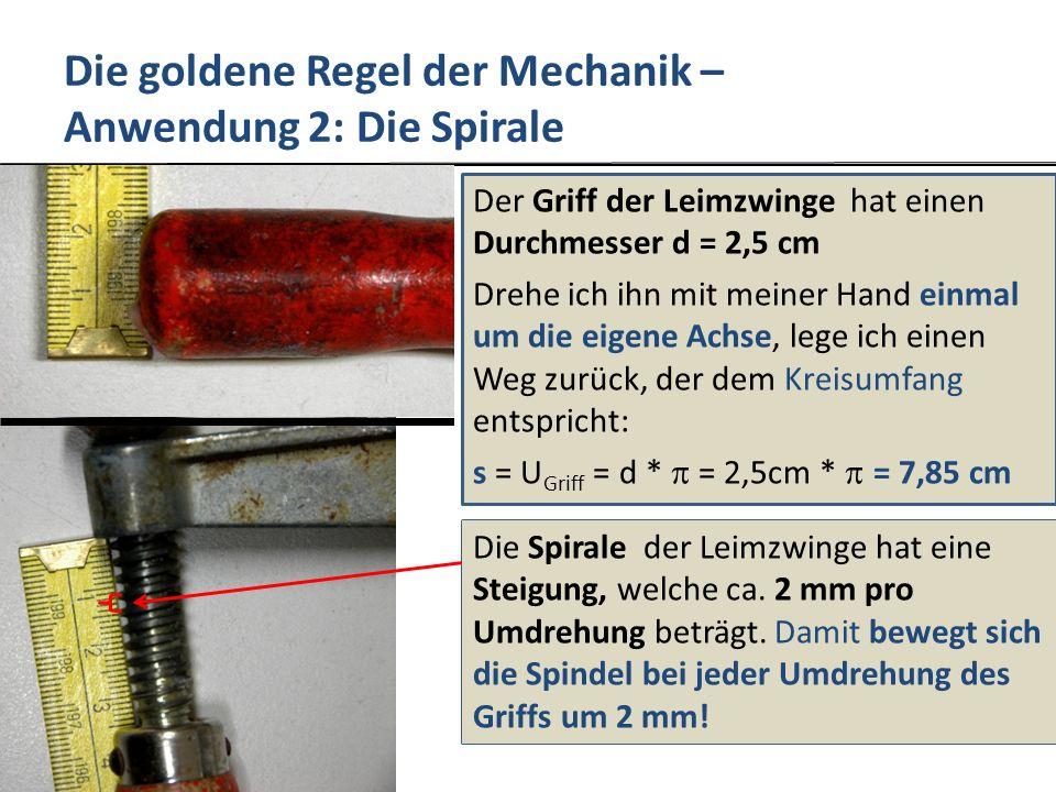 Die goldene Regel der Mechanik – Anwendung 2: Die Spirale