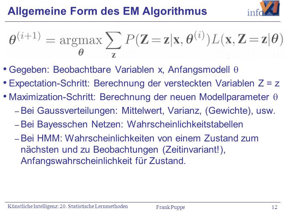 Allgemeine Form des EM Algorithmus