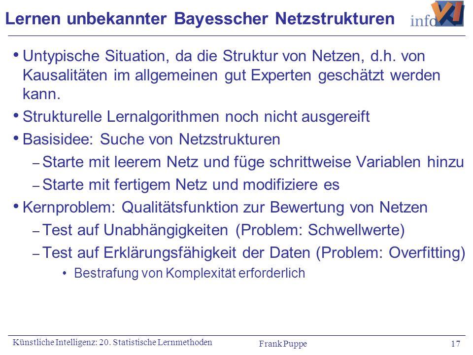Lernen unbekannter Bayesscher Netzstrukturen