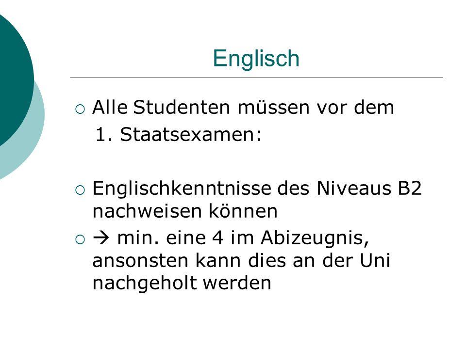 Englisch Alle Studenten müssen vor dem 1. Staatsexamen: