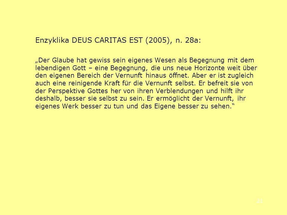 Enzyklika DEUS CARITAS EST (2005), n. 28a: