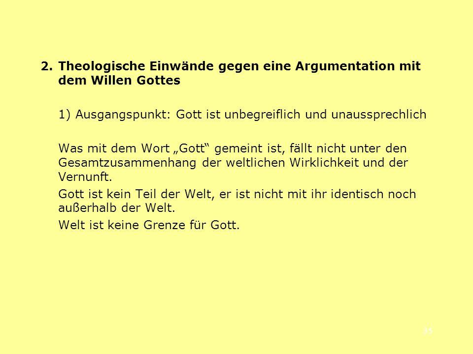 2. Theologische Einwände gegen eine Argumentation mit dem Willen Gottes