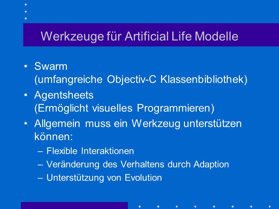 Werkzeuge für Artificial Life Modelle