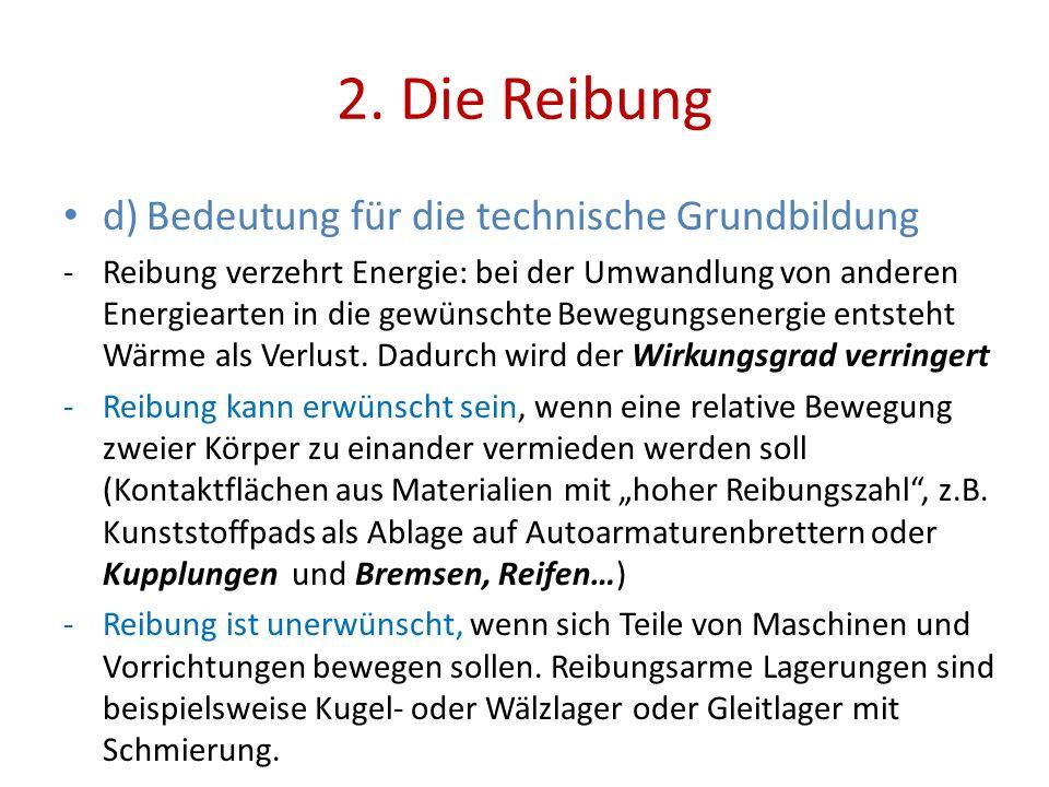 2. Die Reibung d) Bedeutung für die technische Grundbildung