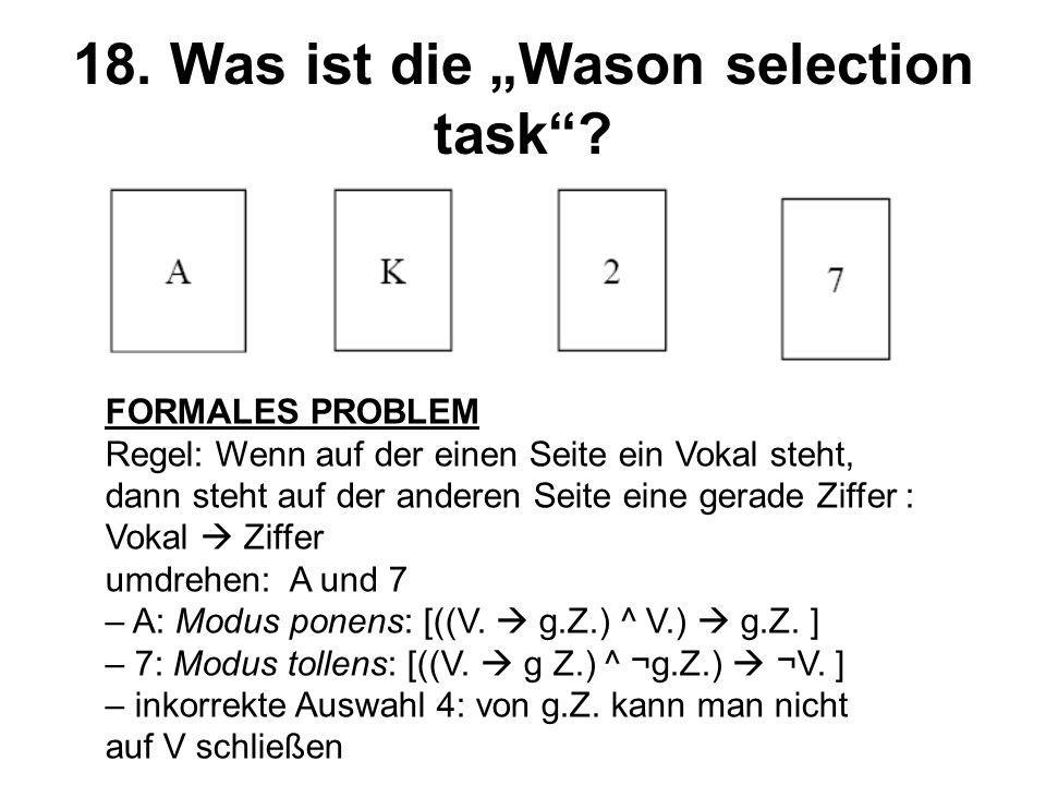 "18. Was ist die ""Wason selection task"