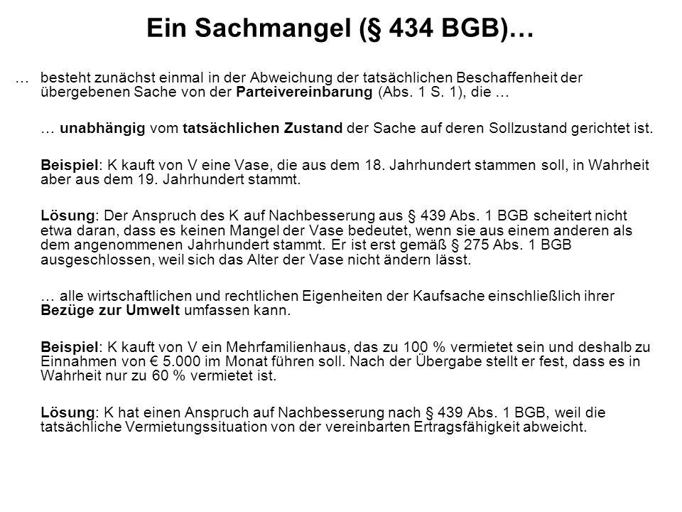 Ein Sachmangel (§ 434 BGB)…