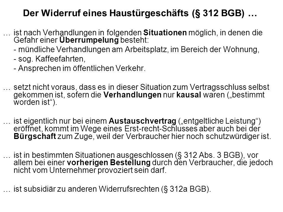 Der Widerruf eines Haustürgeschäfts (§ 312 BGB) …