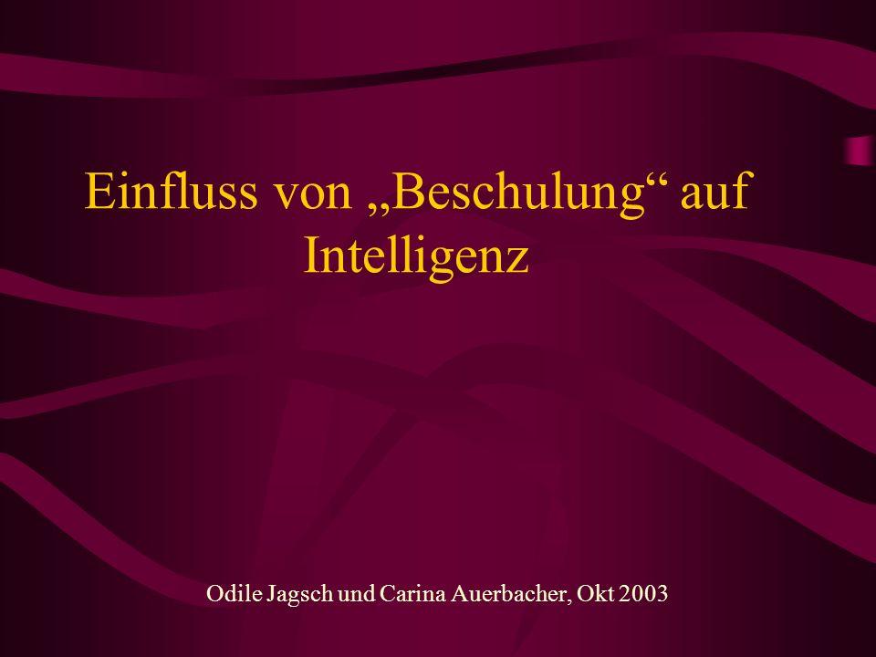 """Einfluss von """"Beschulung auf Intelligenz"""