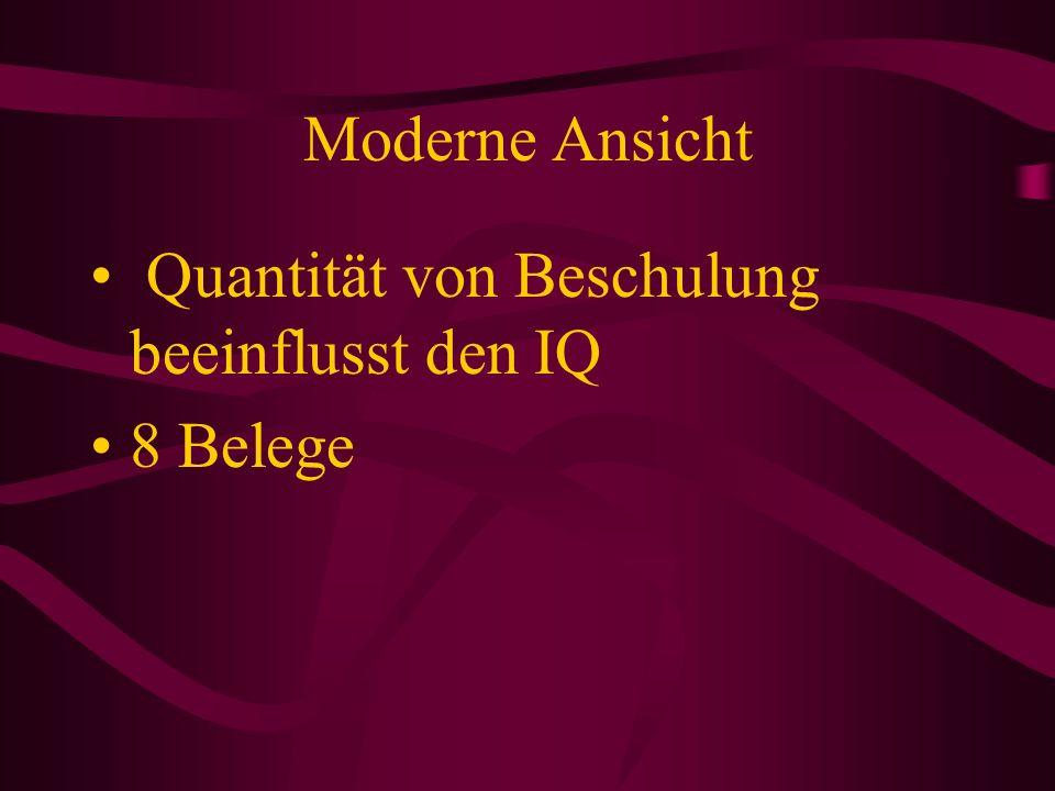 Moderne Ansicht Quantität von Beschulung beeinflusst den IQ 8 Belege