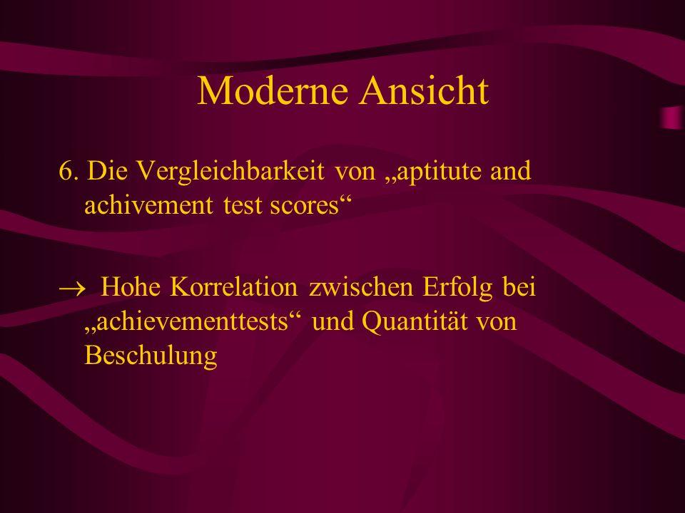 """Moderne Ansicht 6. Die Vergleichbarkeit von """"aptitute and achivement test scores"""
