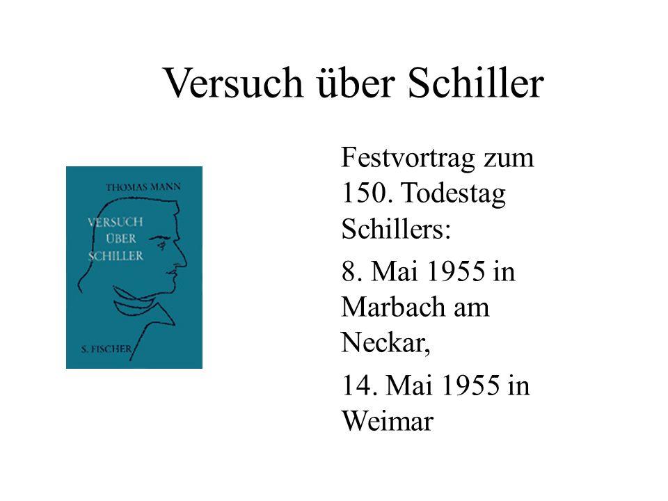 Versuch über Schiller Festvortrag zum 150. Todestag Schillers: