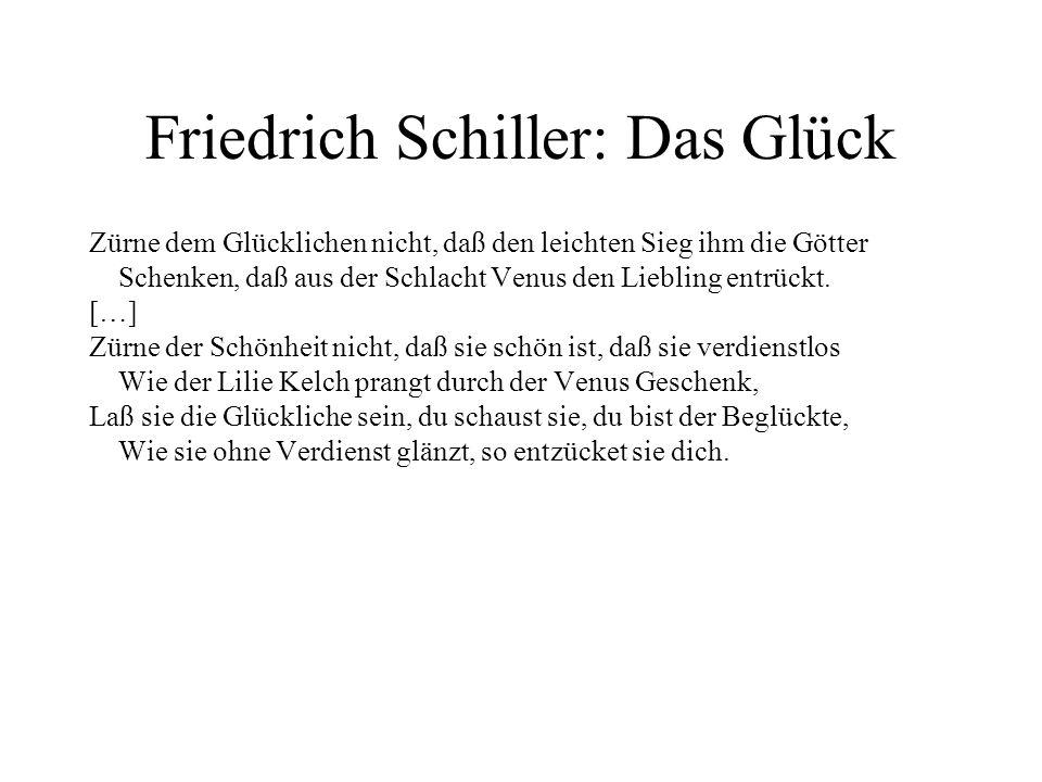 Friedrich Schiller: Das Glück
