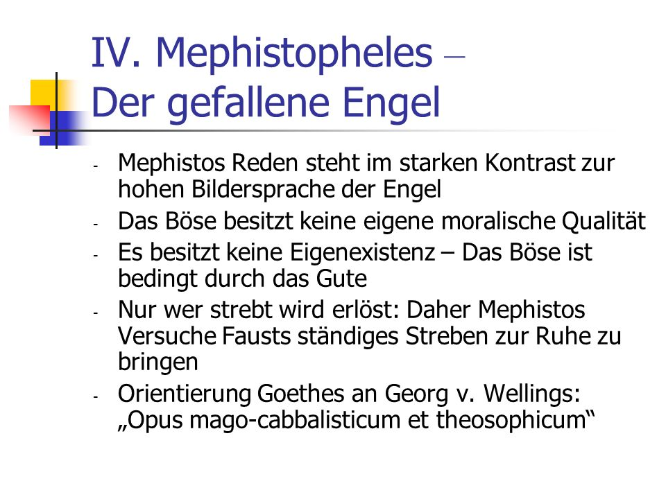 IV. Mephistopheles – Der gefallene Engel