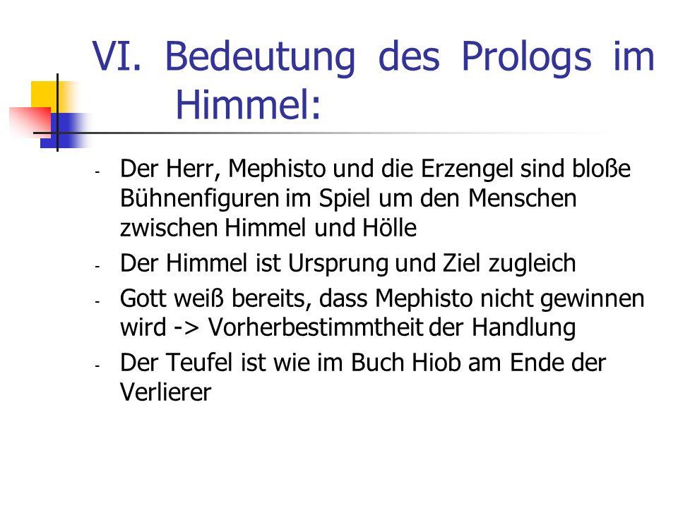 VI. Bedeutung des Prologs im Himmel: