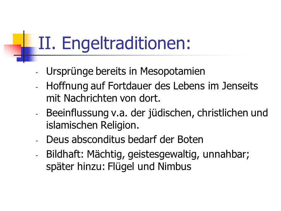 II. Engeltraditionen: Ursprünge bereits in Mesopotamien