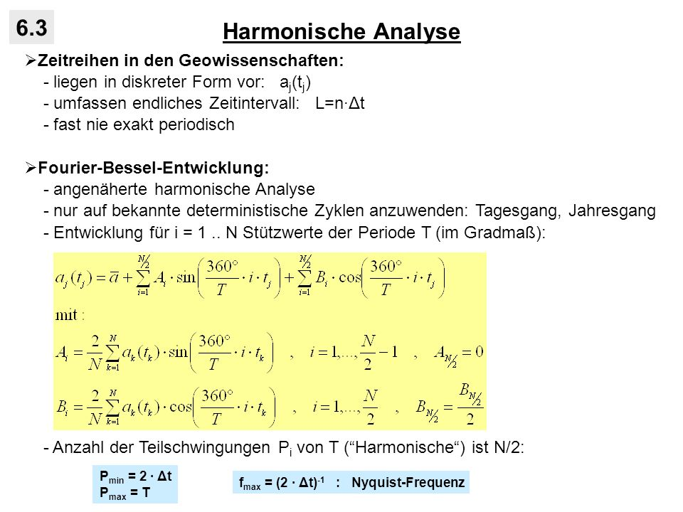 Harmonische Analyse 6.3 Zeitreihen in den Geowissenschaften: