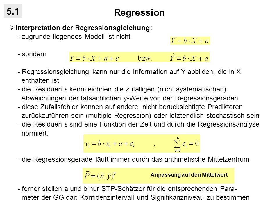 Regression 5.1 Interpretation der Regressionsgleichung: