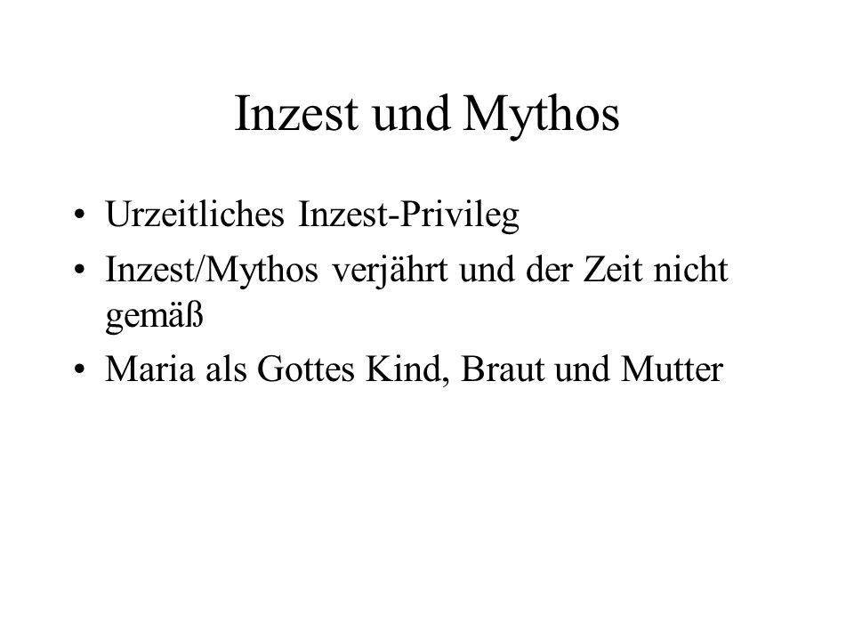 Inzest und Mythos Urzeitliches Inzest-Privileg