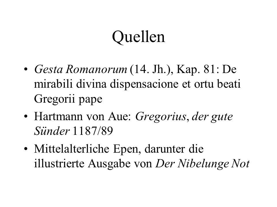 QuellenGesta Romanorum (14. Jh.), Kap. 81: De mirabili divina dispensacione et ortu beati Gregorii pape.