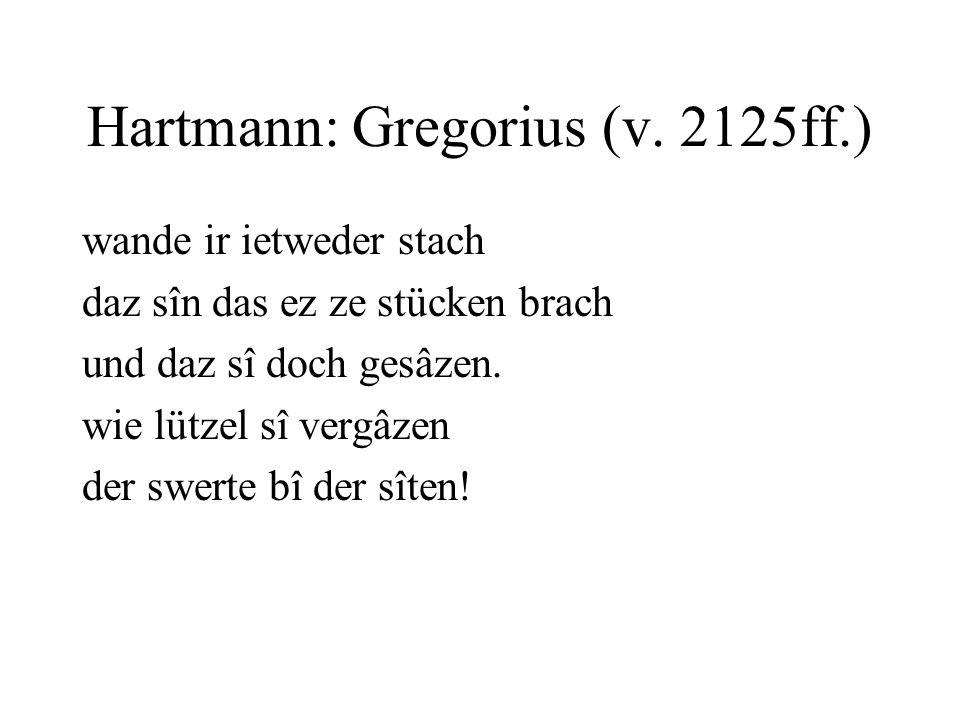Hartmann: Gregorius (v. 2125ff.)