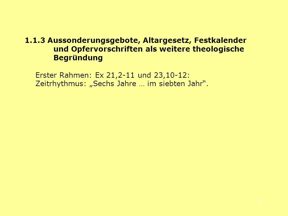 1. 1. 3 Aussonderungsgebote, Altargesetz, Festkalender