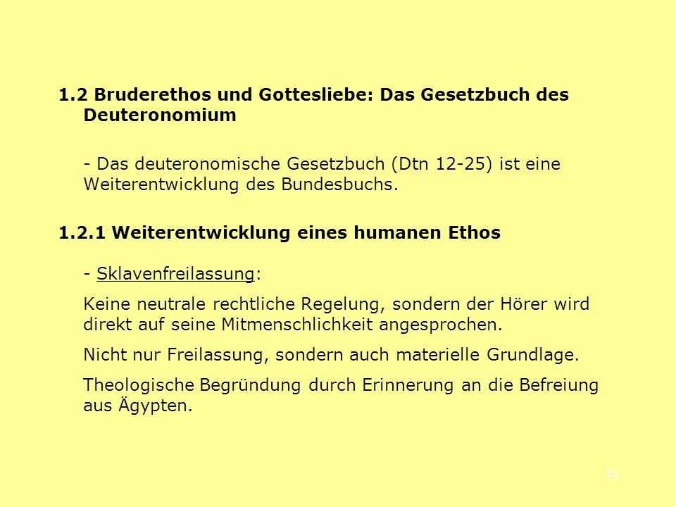 1.2 Bruderethos und Gottesliebe: Das Gesetzbuch des Deuteronomium