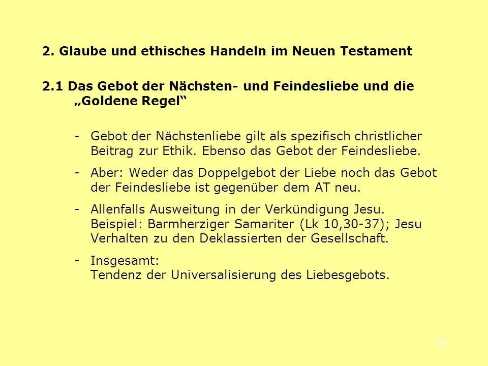 2. Glaube und ethisches Handeln im Neuen Testament