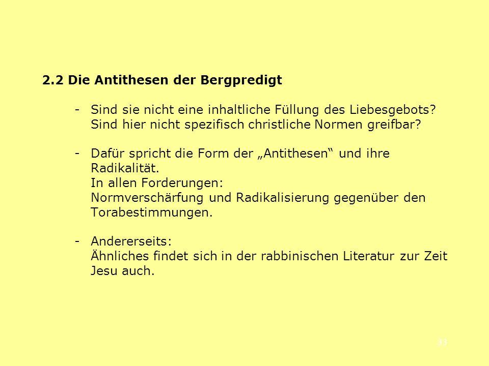 2.2 Die Antithesen der Bergpredigt