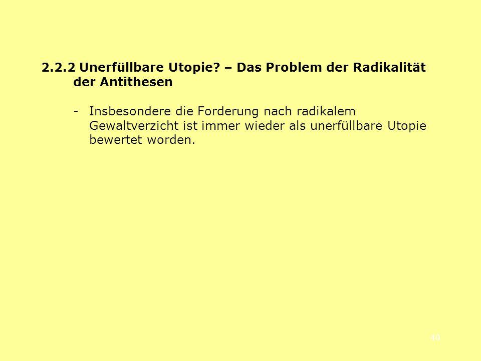 2.2.2 Unerfüllbare Utopie – Das Problem der Radikalität der Antithesen