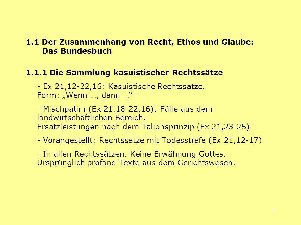 1.1 Der Zusammenhang von Recht, Ethos und Glaube: Das Bundesbuch