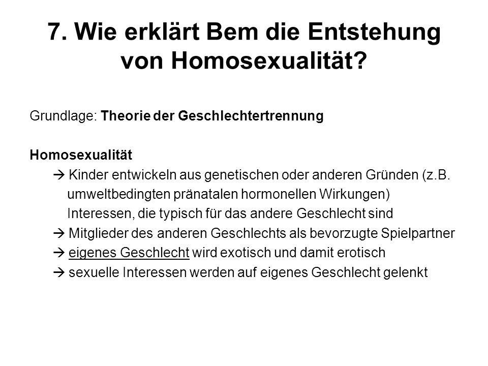 7. Wie erklärt Bem die Entstehung von Homosexualität