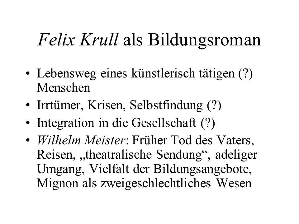 Felix Krull als Bildungsroman