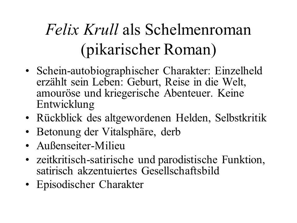 Felix Krull als Schelmenroman (pikarischer Roman)