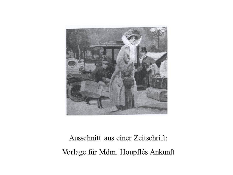 Ausschnitt aus einer Zeitschrift: Vorlage für Mdm. Houpflés Ankunft