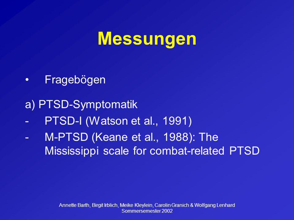 Messungen Fragebögen a) PTSD-Symptomatik