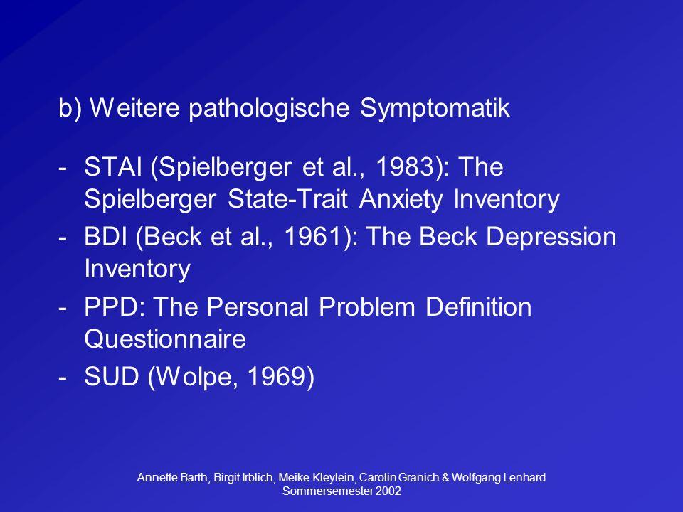 b) Weitere pathologische Symptomatik