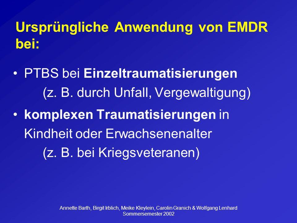 Ursprüngliche Anwendung von EMDR bei: