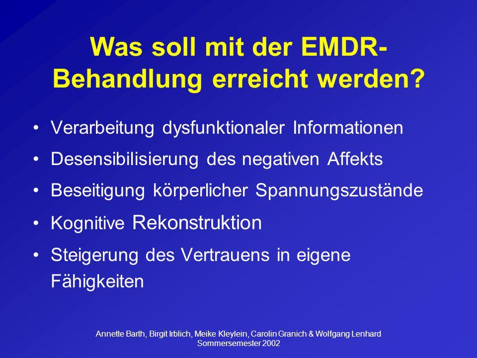 Was soll mit der EMDR-Behandlung erreicht werden