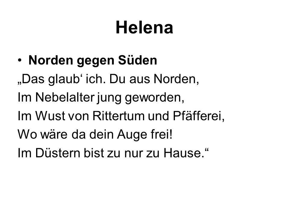"""Helena Norden gegen Süden """"Das glaub' ich. Du aus Norden,"""