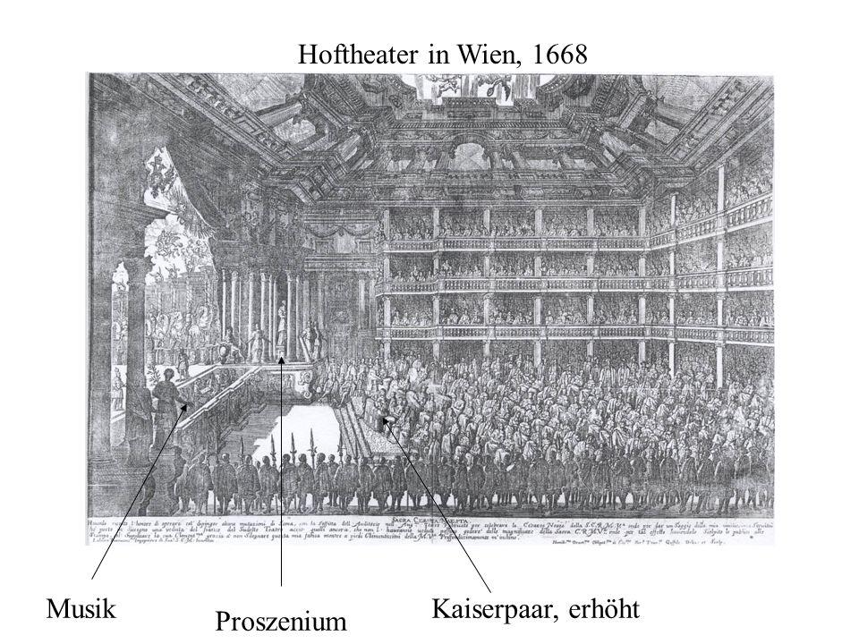 Hoftheater in Wien, 1668 Musik Kaiserpaar, erhöht Proszenium