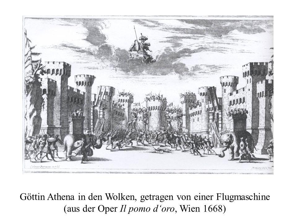 Göttin Athena in den Wolken, getragen von einer Flugmaschine (aus der Oper Il pomo d'oro, Wien 1668)